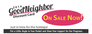 Good Neighbor Program Ad, TGP&MM Discount Card, Discount Card, Savers Card, Fundraiser